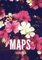 Lirik lagu Maps – Maroon 5 plusvideo